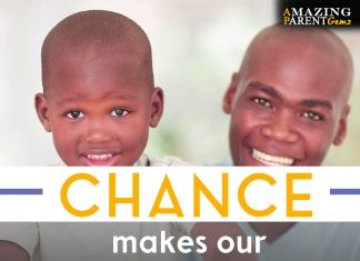 Chance makes us parents. Choice makes us friends.